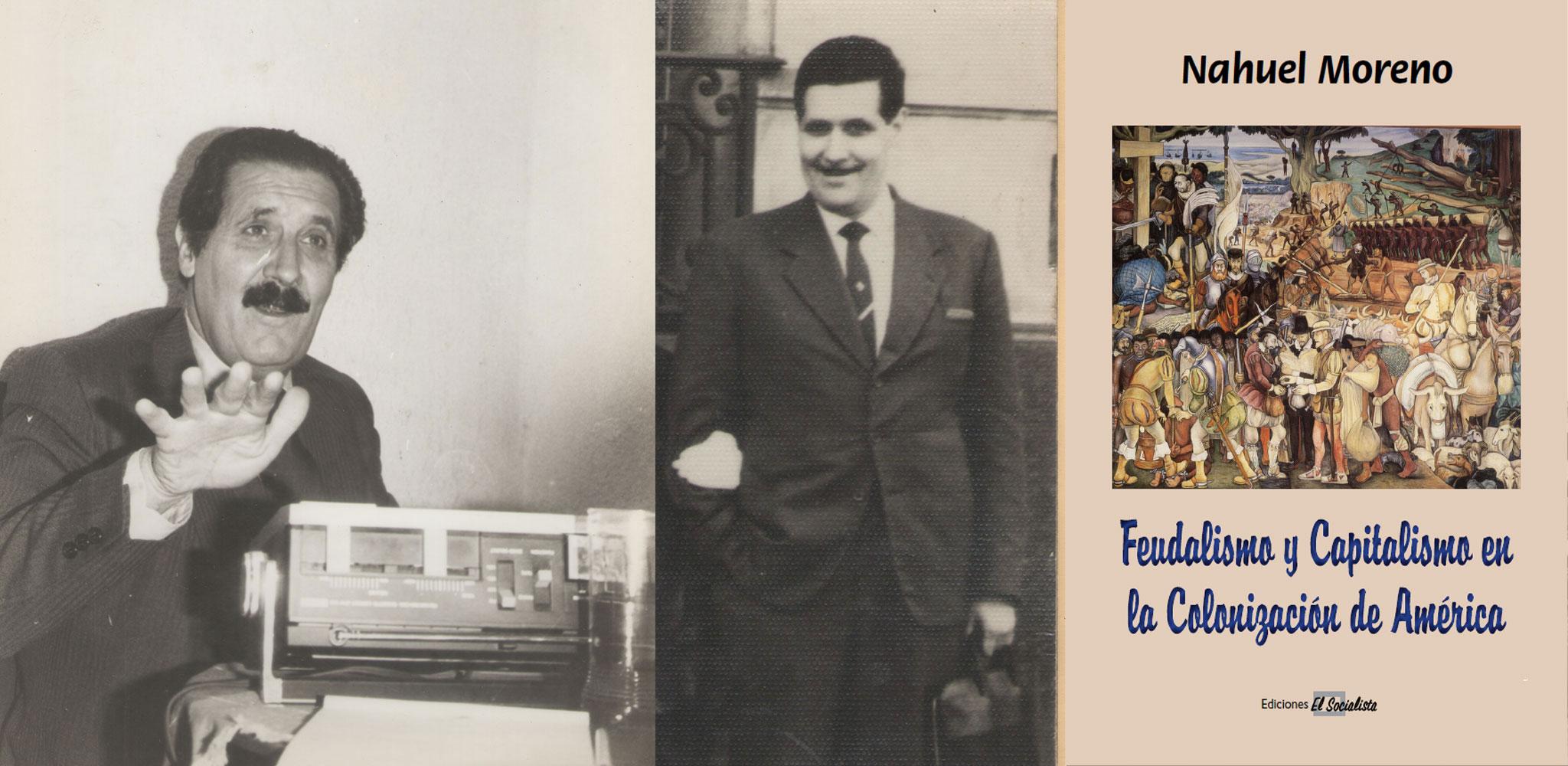 FEUDALISMO Y CAPITALISMO EN LA COLONIZACIÓN DE AMERICA (1948-1971)