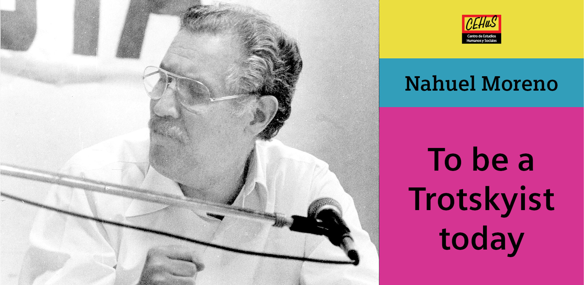 TO BE A TROTSKYST TODAY (1985)