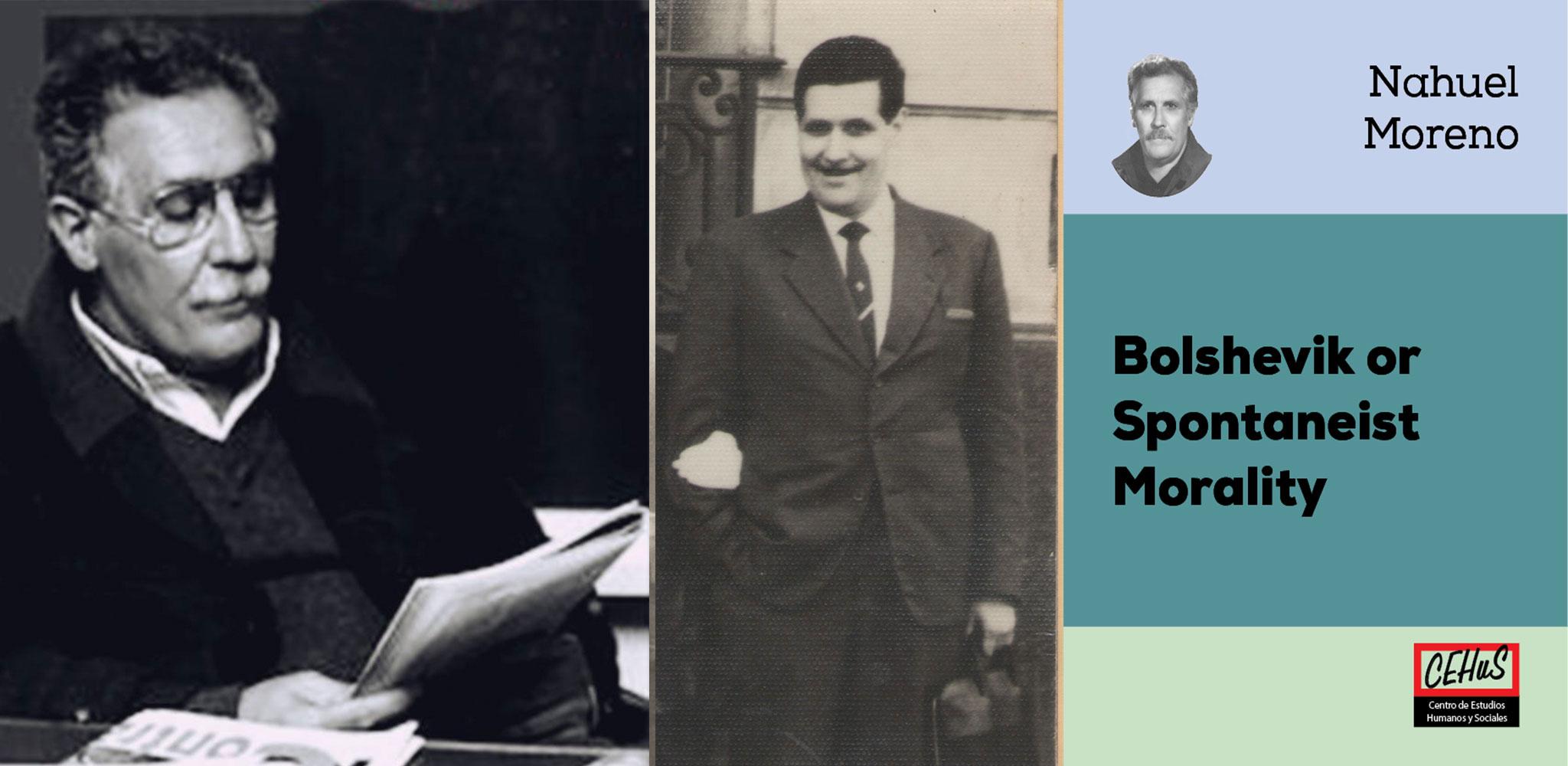 BOLSHEVIK OR SPONTANEIST MORALITY (1969)