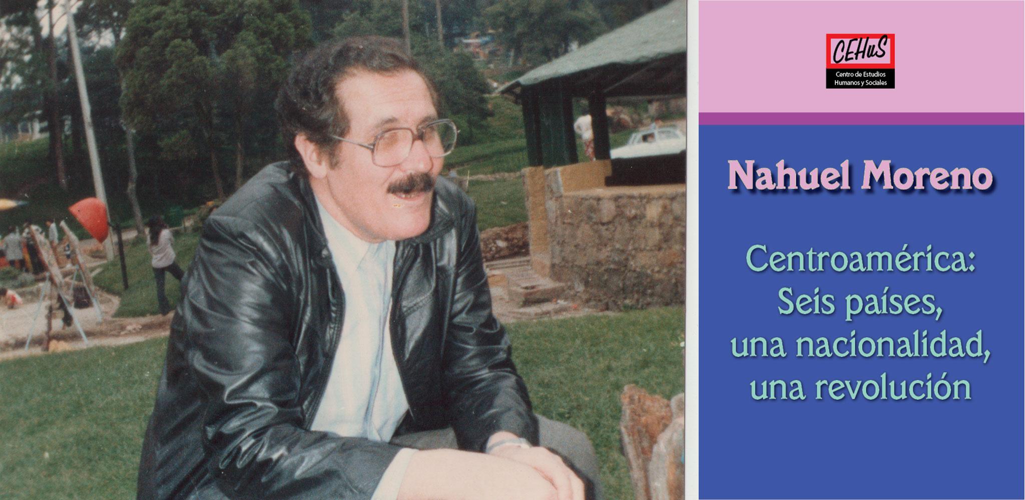 CENTROAMÉRICA: SEIS PAÍSES, UNA NACIONALIDAD, UNA REVOLUCIÓN (1981)