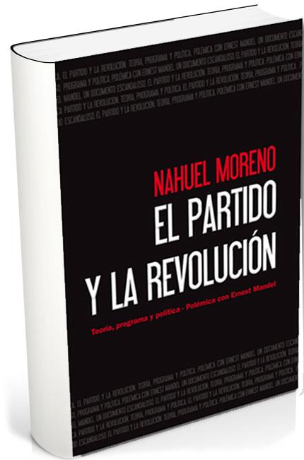 EL PARTIDO Y LA REVOLUCIÓN (1973)