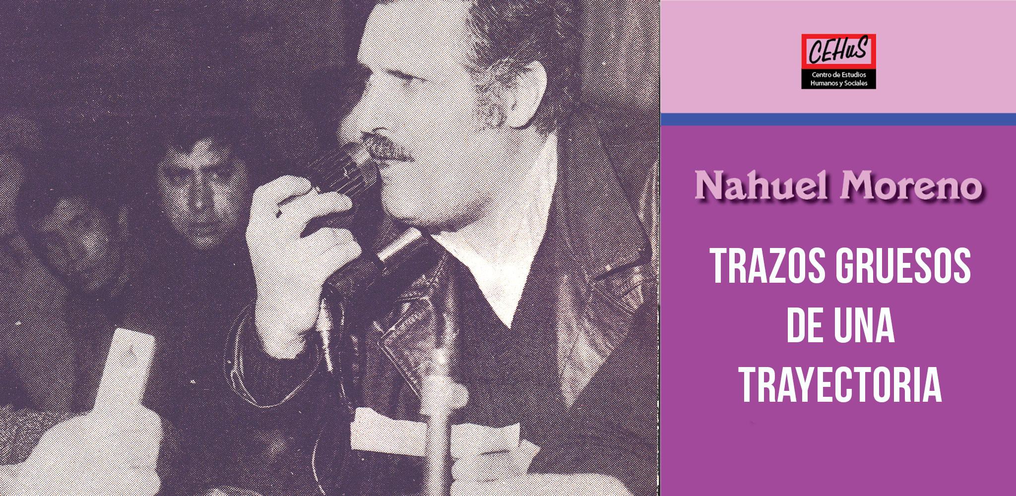 TRAZOS GRUESOS DE UNA TRAYECTORIA (1985)