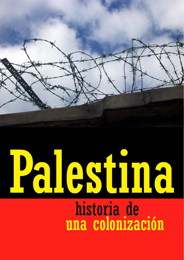 Palestina:Historia de una colonización