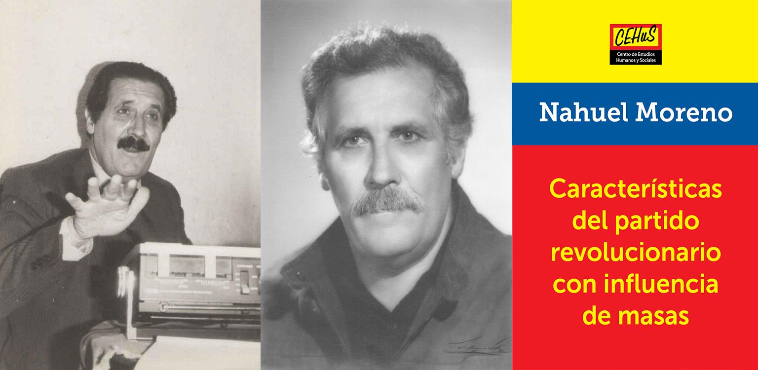CARACTERÍSTICAS DEL PARTIDO REVOLUCIONARIO CON INFLUENCIA DE MASAS (1984)